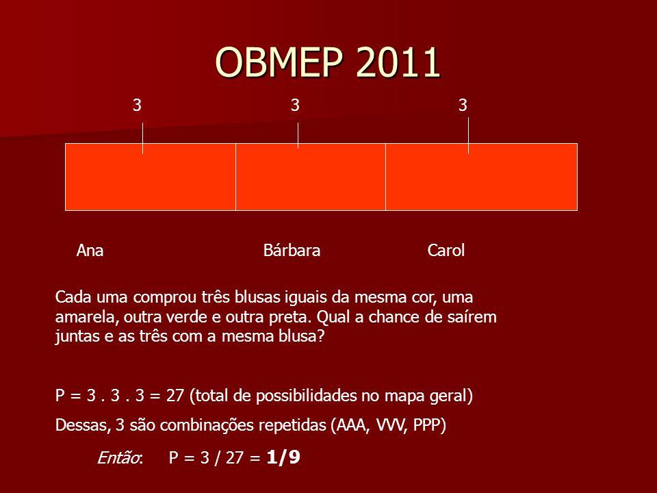 OBMEP 2011 3 3 3 Ana Bárbara Carol