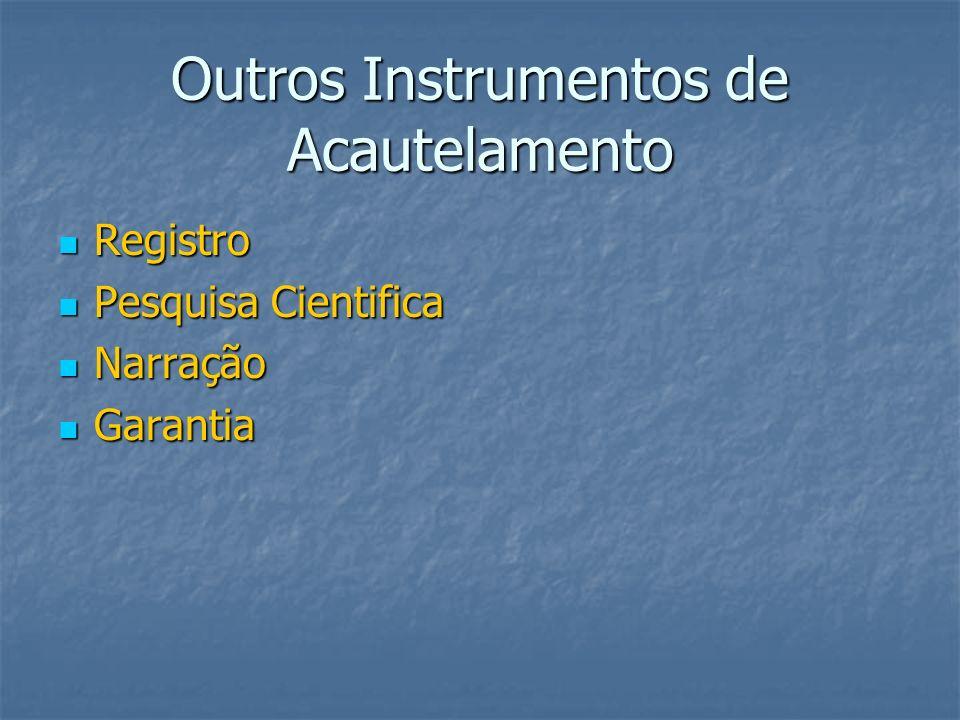Outros Instrumentos de Acautelamento