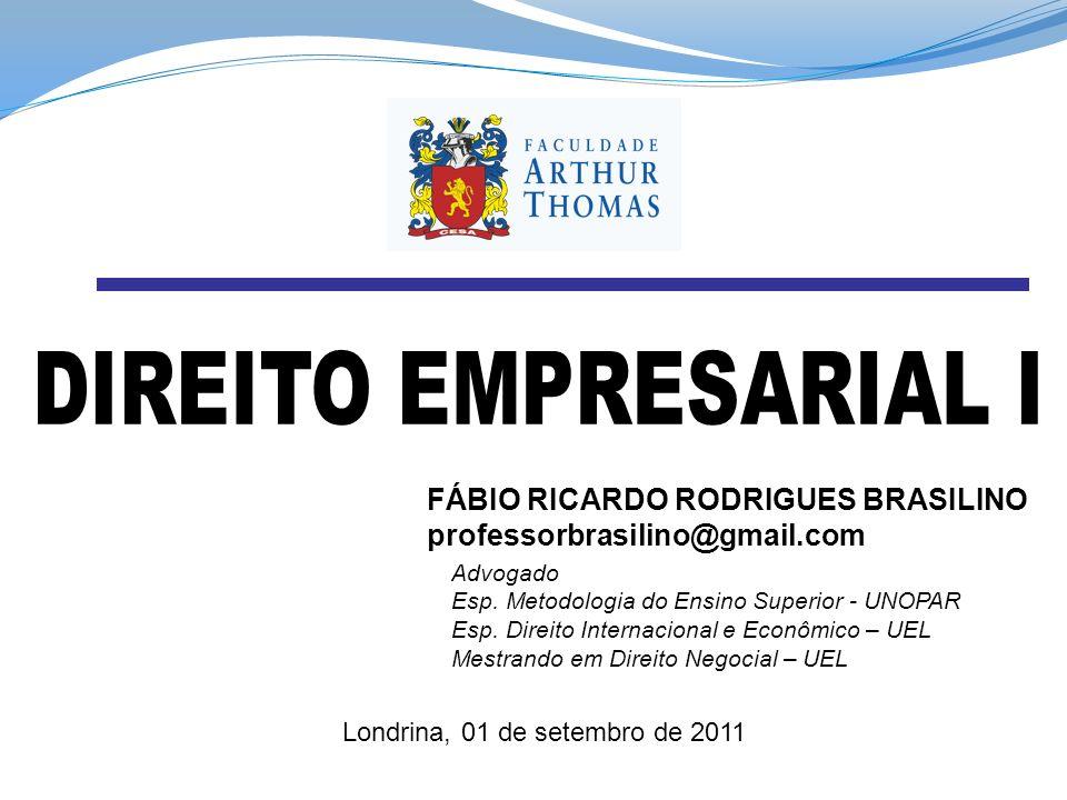 DIREITO EMPRESARIAL I FÁBIO RICARDO RODRIGUES BRASILINO