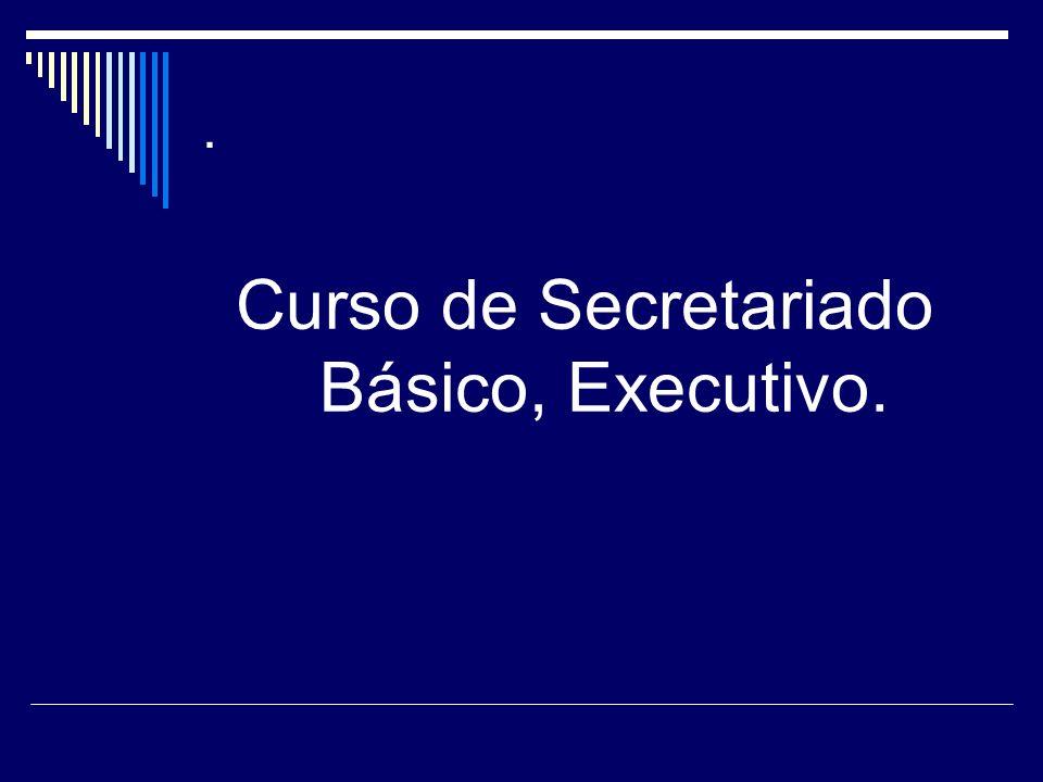 Curso de Secretariado Básico, Executivo.