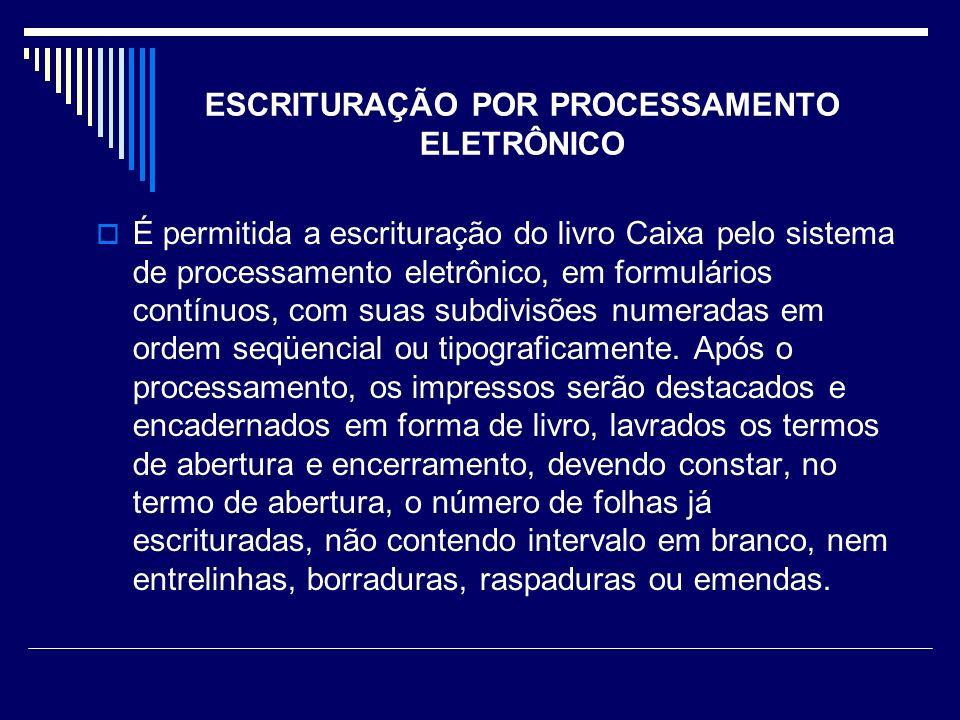 ESCRITURAÇÃO POR PROCESSAMENTO ELETRÔNICO