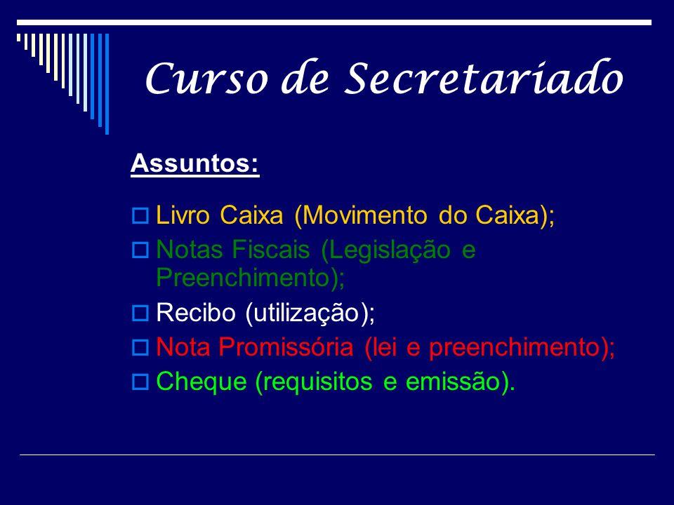 Curso de Secretariado Assuntos: Livro Caixa (Movimento do Caixa);