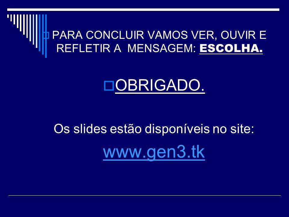 www.gen3.tk OBRIGADO. Os slides estão disponíveis no site: