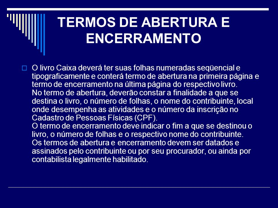 TERMOS DE ABERTURA E ENCERRAMENTO