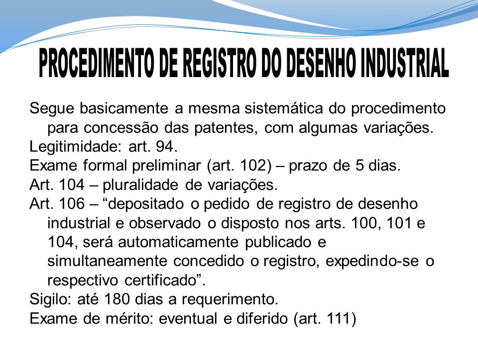 PROCEDIMENTO DE REGISTRO DO DESENHO INDUSTRIAL