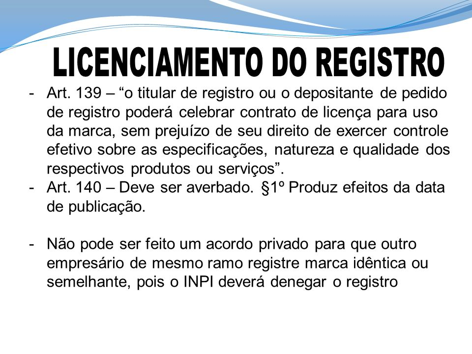 LICENCIAMENTO DO REGISTRO