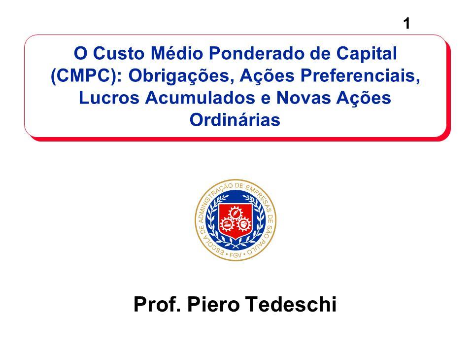 O Custo Médio Ponderado de Capital (CMPC): Obrigações, Ações Preferenciais, Lucros Acumulados e Novas Ações Ordinárias