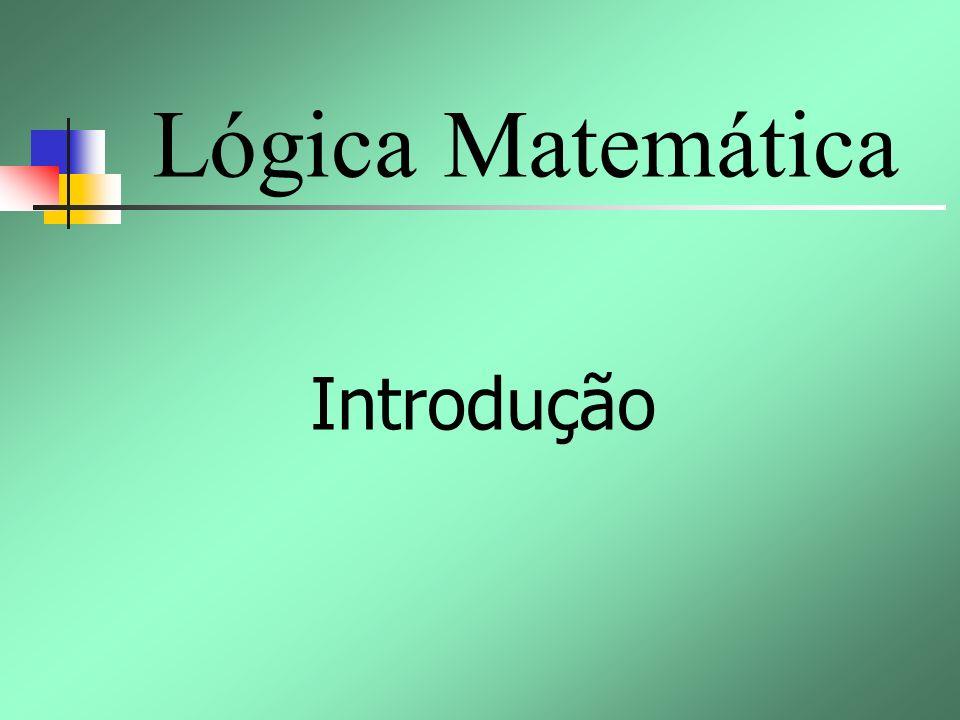 Lógica Matemática Introdução
