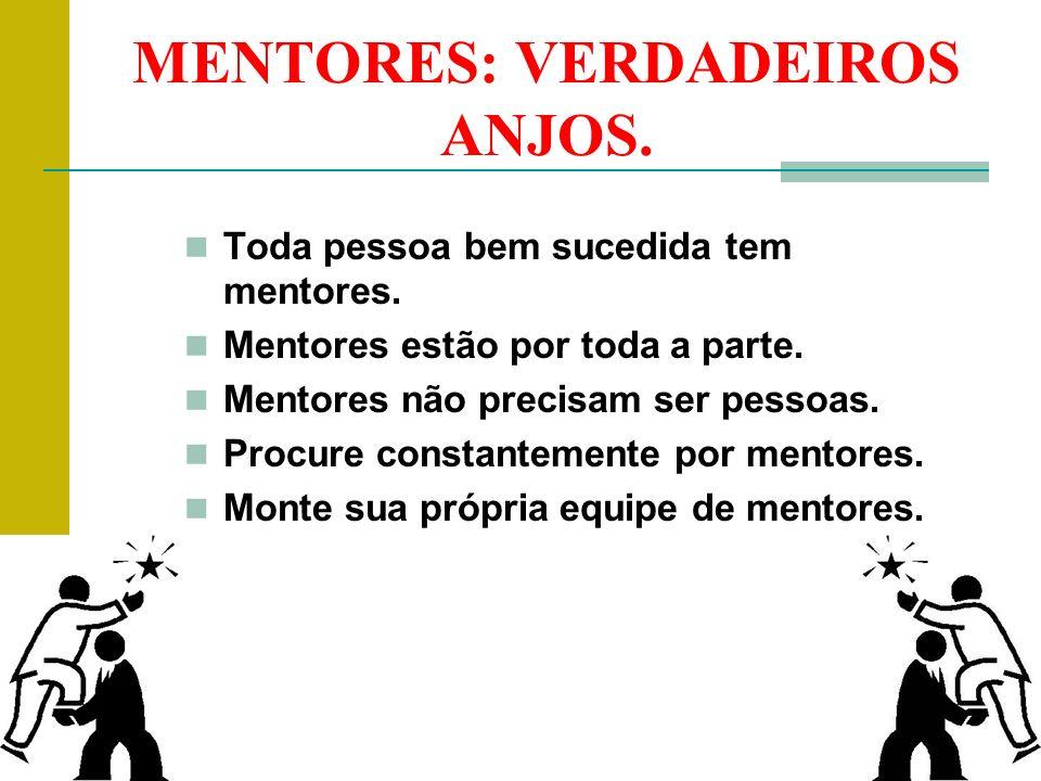 MENTORES: VERDADEIROS ANJOS.