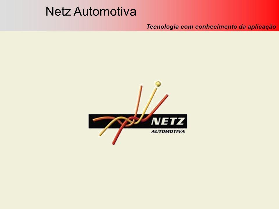 Netz Automotiva Tecnologia com conhecimento da aplicação