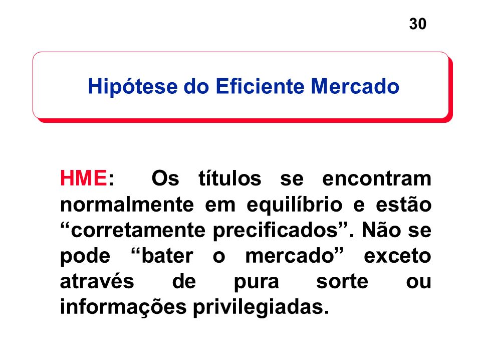 Hipótese do Eficiente Mercado