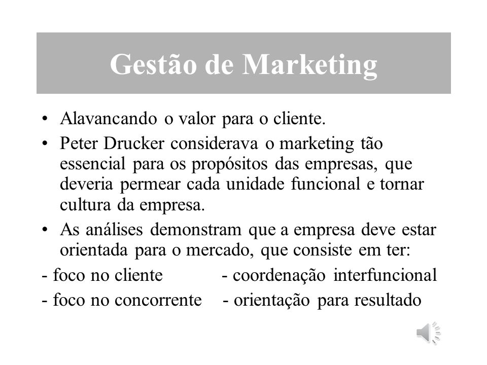 Gestão de Marketing Alavancando o valor para o cliente.