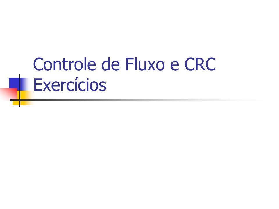 Controle de Fluxo e CRC Exercícios