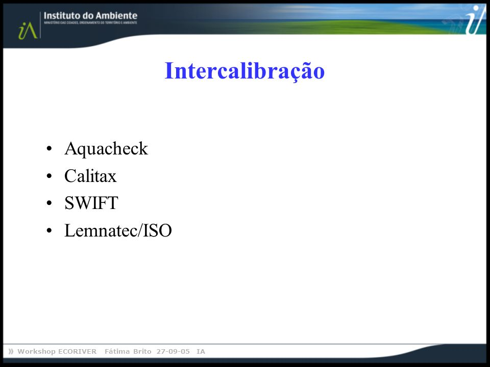 Intercalibração Aquacheck Calitax SWIFT Lemnatec/ISO
