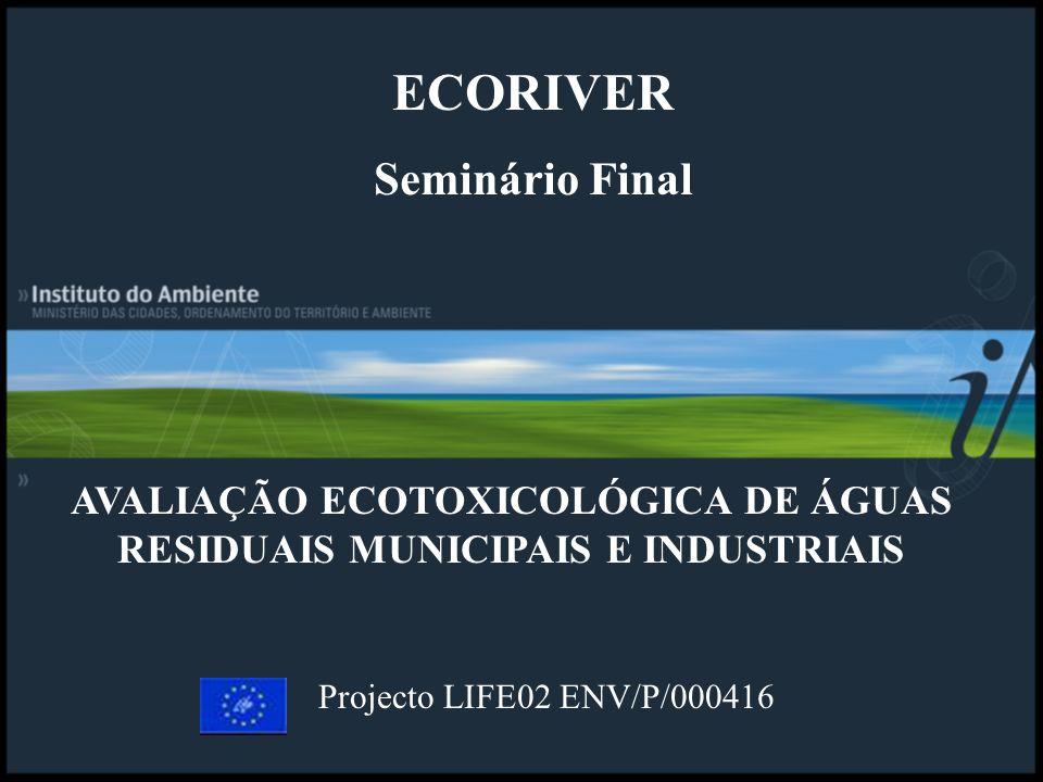 AVALIAÇÃO ECOTOXICOLÓGICA DE ÁGUAS RESIDUAIS MUNICIPAIS E INDUSTRIAIS