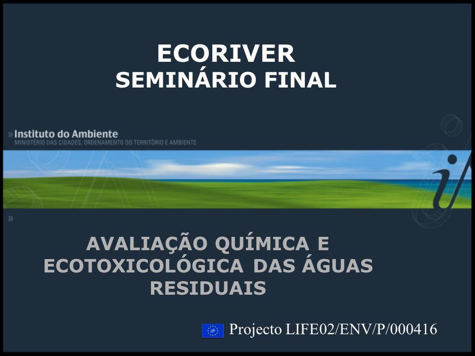 AVALIAÇÃO QUÍMICA E ECOTOXICOLÓGICA DAS ÁGUAS