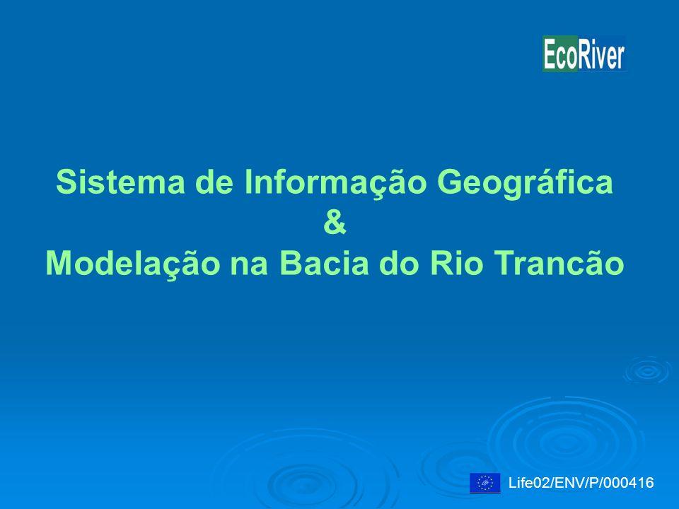 Sistema de Informação Geográfica Modelação na Bacia do Rio Trancão