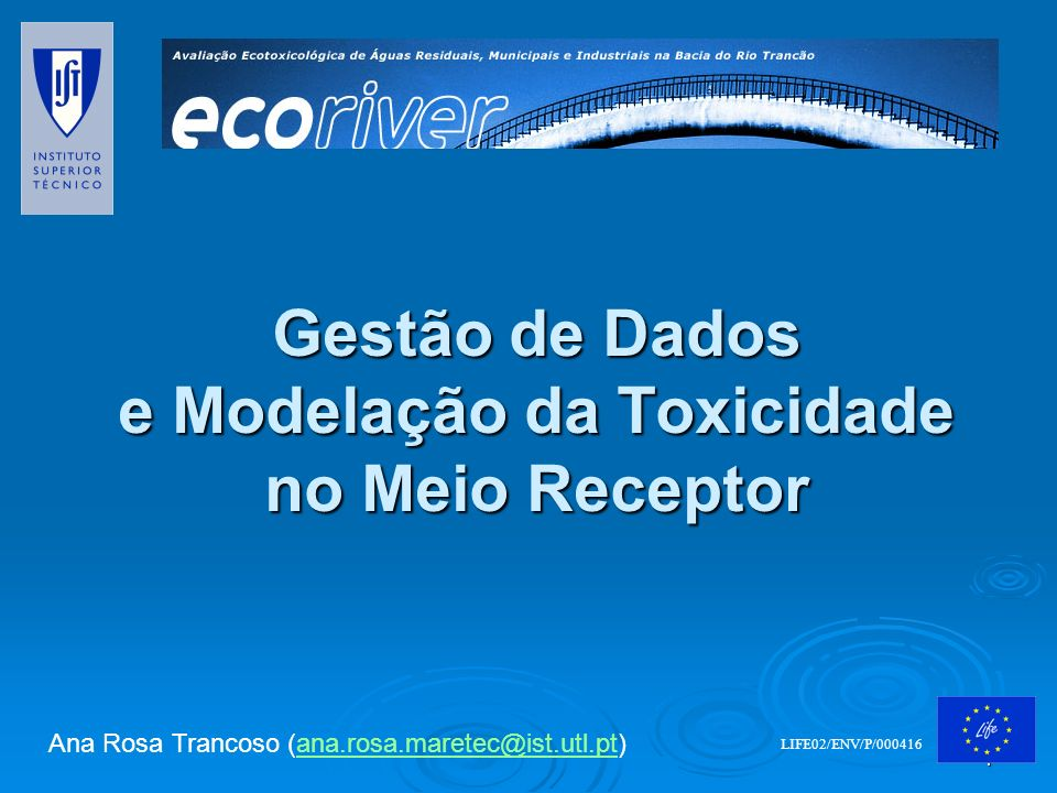 Gestão de Dados e Modelação da Toxicidade no Meio Receptor