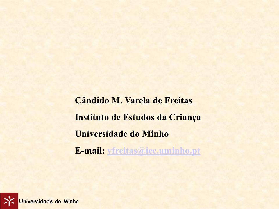 Cândido M. Varela de Freitas Instituto de Estudos da Criança