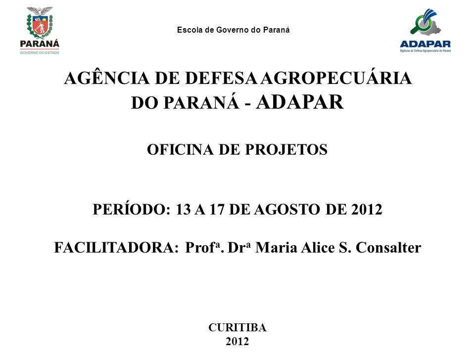 AGÊNCIA DE DEFESA AGROPECUÁRIA DO PARANÁ - ADAPAR