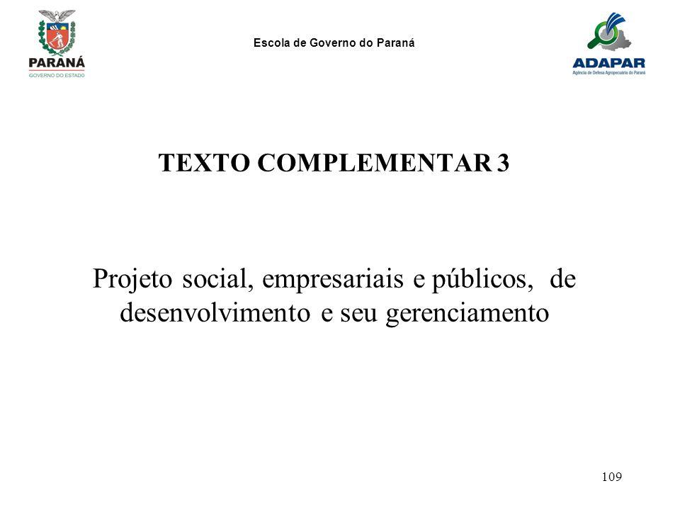 TEXTO COMPLEMENTAR 3 Projeto social, empresariais e públicos, de desenvolvimento e seu gerenciamento.
