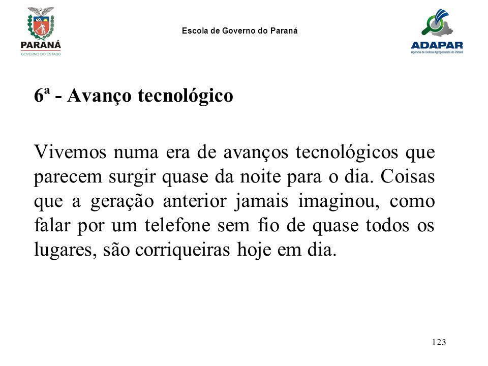 6ª - Avanço tecnológico