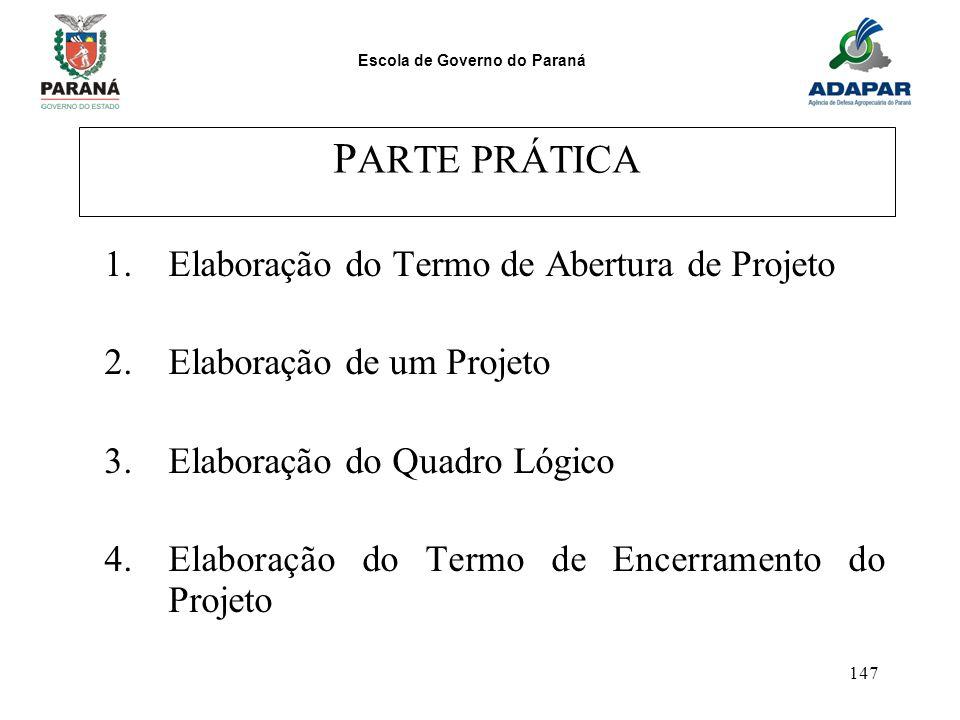 PARTE PRÁTICA Elaboração do Termo de Abertura de Projeto