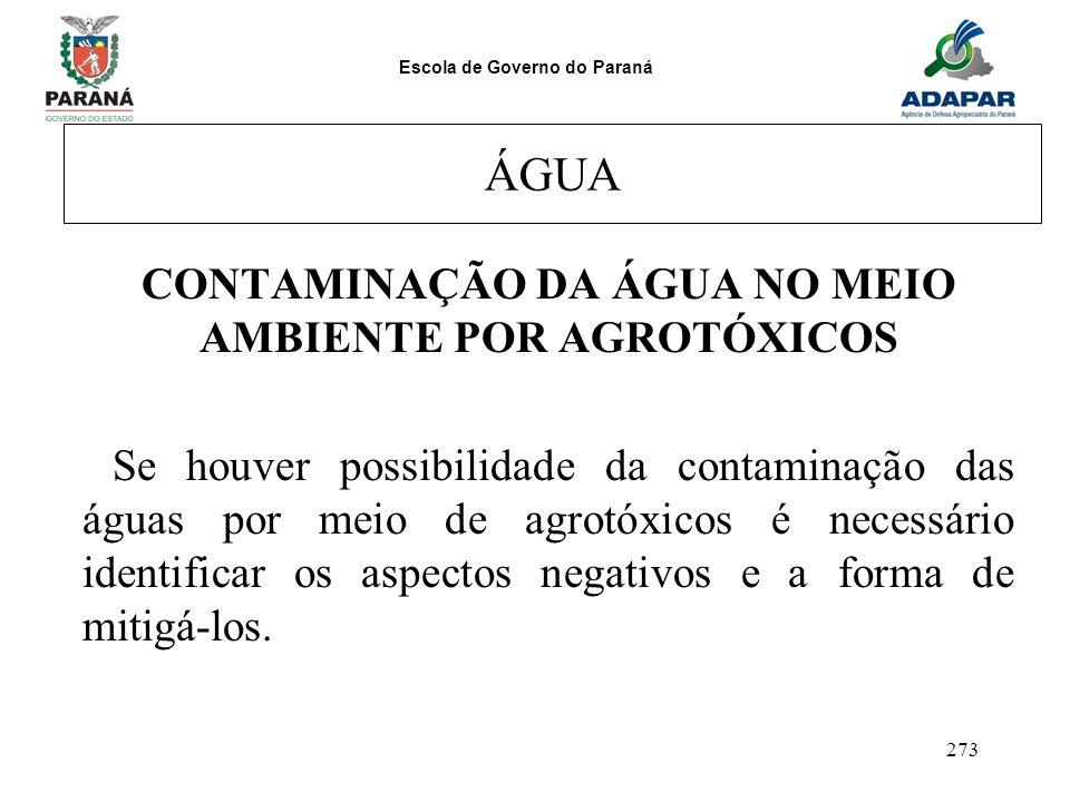 CONTAMINAÇÃO DA ÁGUA NO MEIO AMBIENTE POR AGROTÓXICOS