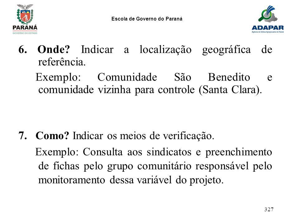 6. Onde Indicar a localização geográfica de referência.