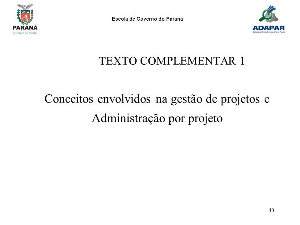 Conceitos envolvidos na gestão de projetos e Administração por projeto