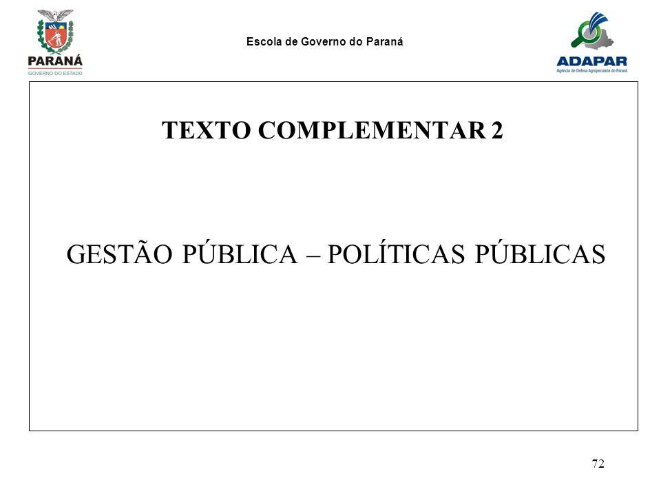 TEXTO COMPLEMENTAR 2 GESTÃO PÚBLICA – POLÍTICAS PÚBLICAS