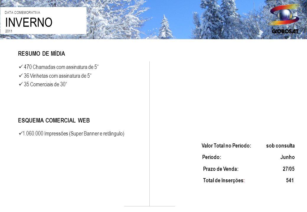 INVERNO RESUMO DE MÍDIA ESQUEMA COMERCIAL WEB