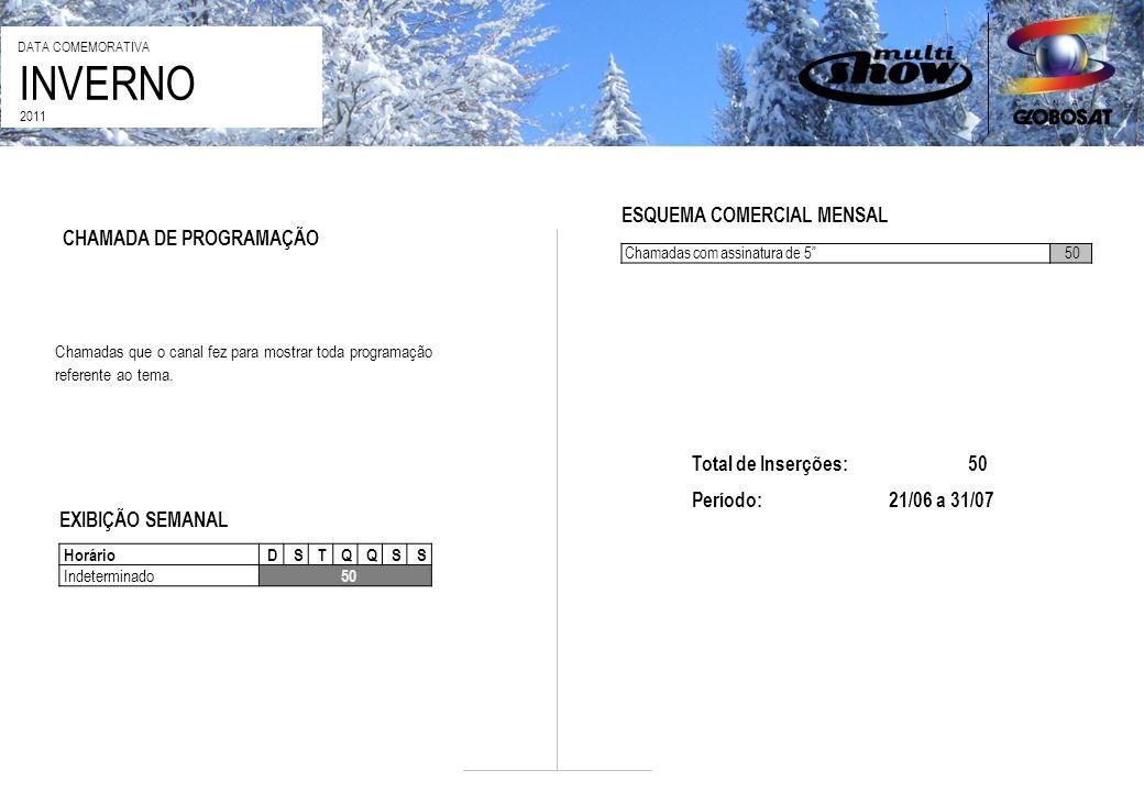 INVERNO ESQUEMA COMERCIAL MENSAL CHAMADA DE PROGRAMAÇÃO