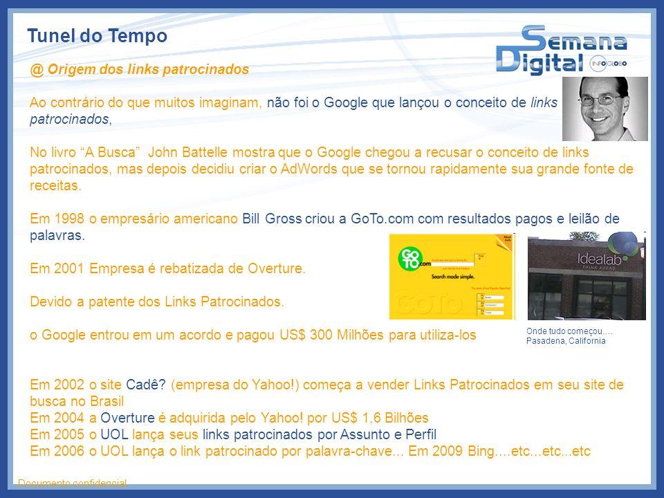 Tunel do Tempo @ Origem dos links patrocinados