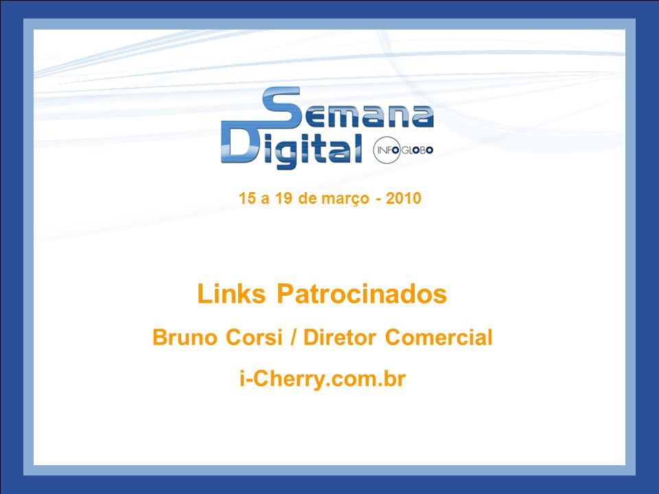 Bruno Corsi / Diretor Comercial