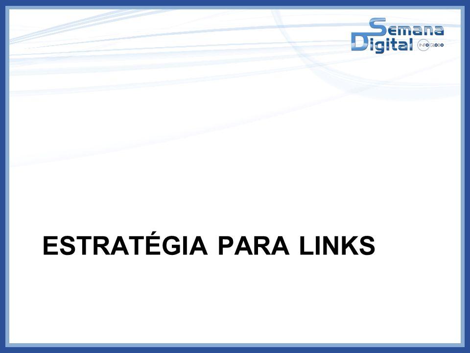 Estratégia para links