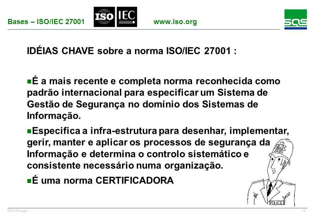 Bases – ISO/IEC 27001 www.iso.org