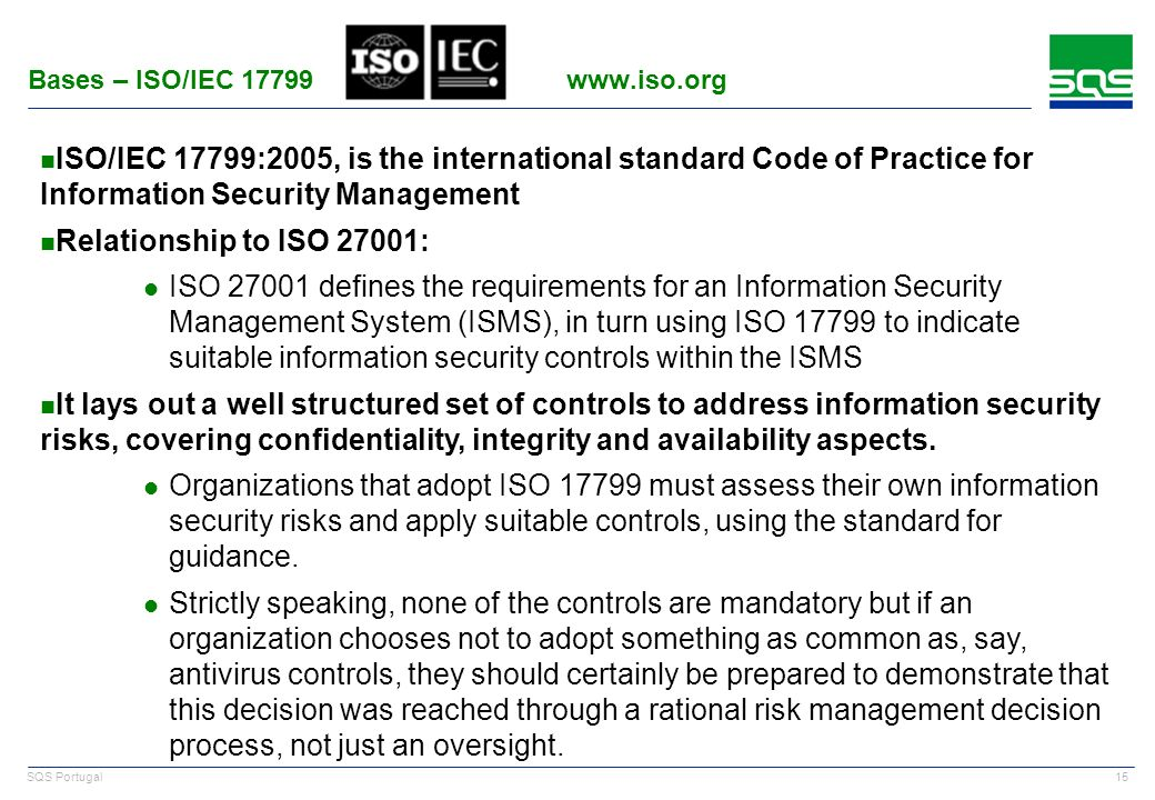 Bases – ISO/IEC 17799 www.iso.org