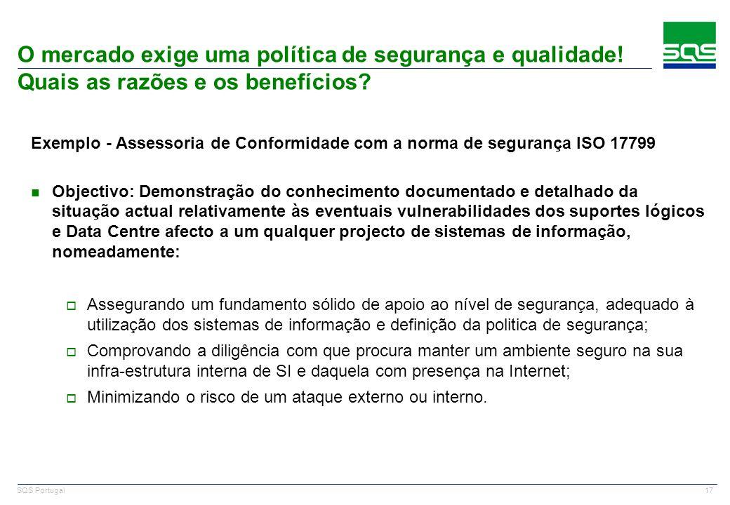 SQS Portugal O mercado exige uma política de segurança e qualidade! Quais as razões e os benefícios