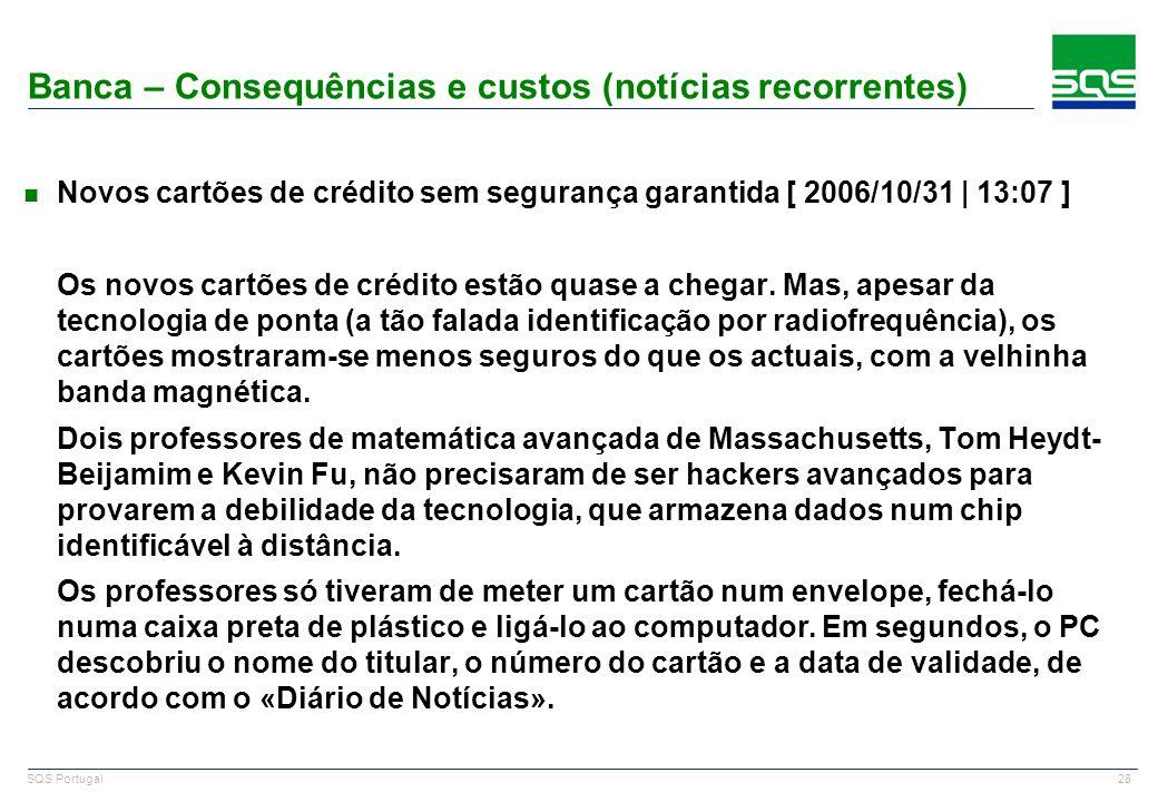 Banca – Consequências e custos (notícias recorrentes)