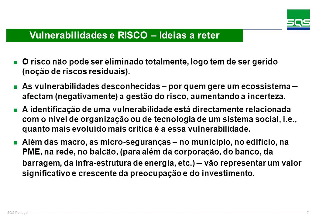 Vulnerabilidades e RISCO – Ideias a reter