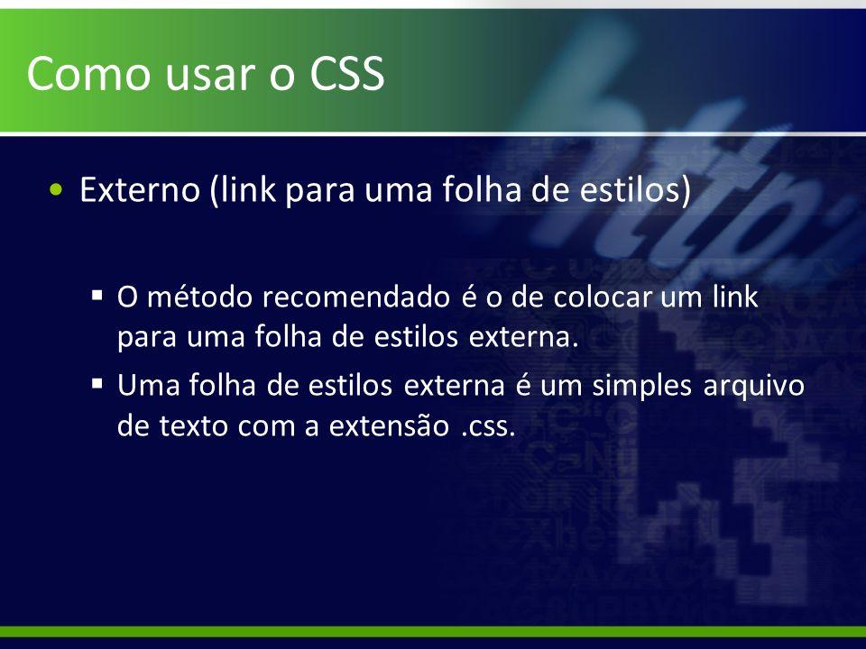 Como usar o CSS Externo (link para uma folha de estilos)
