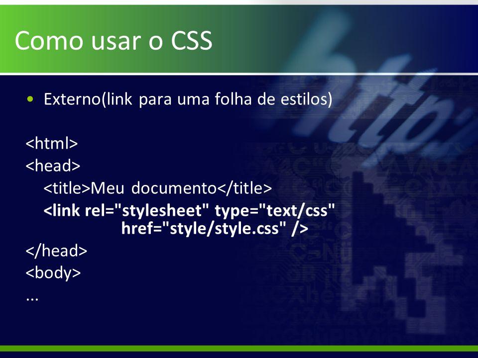 Como usar o CSS Externo(link para uma folha de estilos) <html>