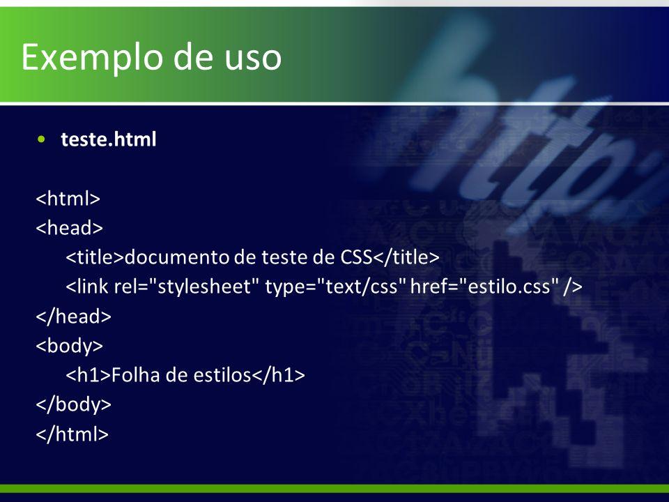 Exemplo de uso teste.html <html> <head>