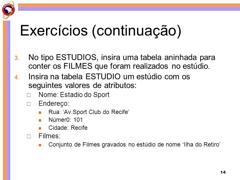 Exercícios (continuação)