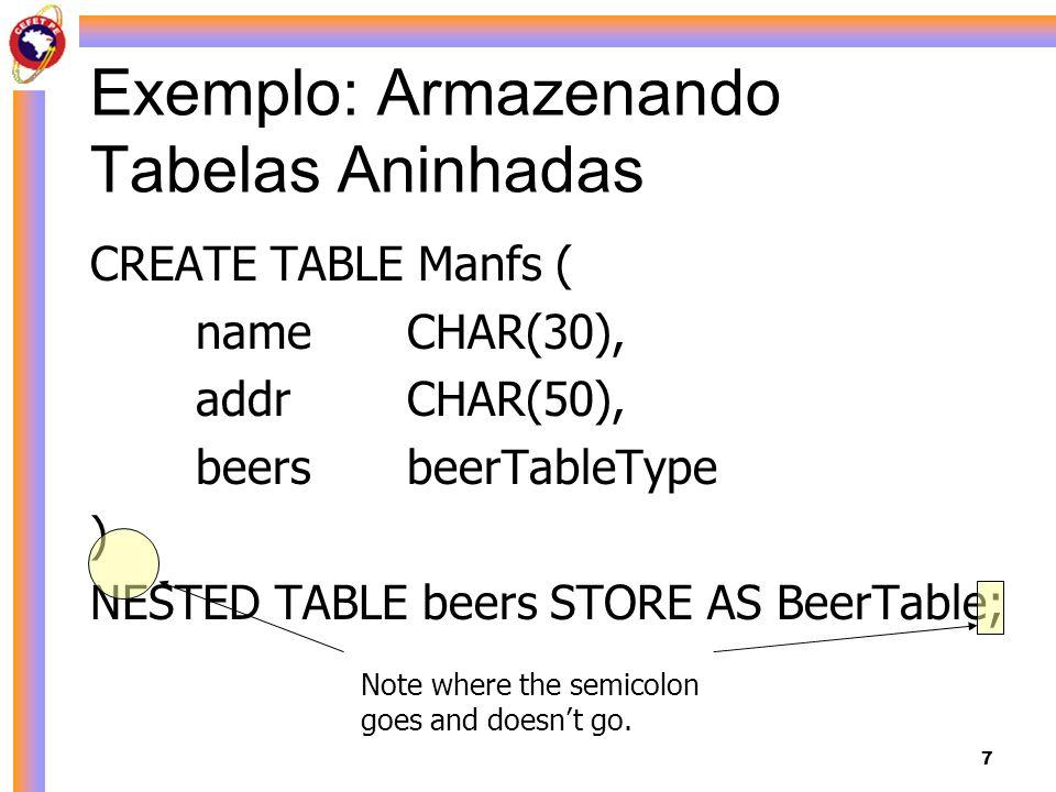 Exemplo: Armazenando Tabelas Aninhadas