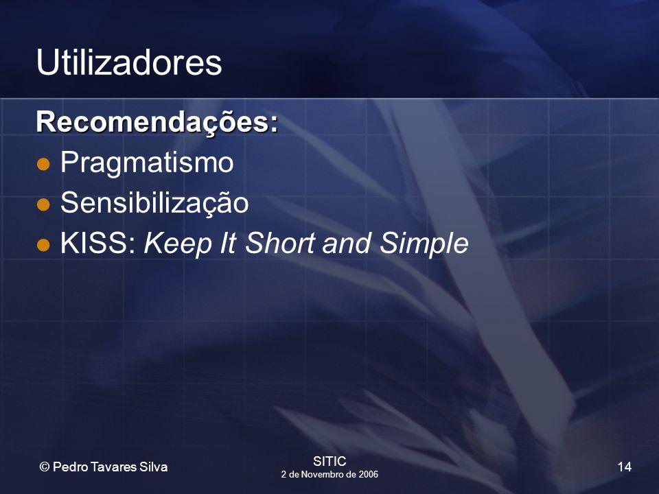 Utilizadores Recomendações: Pragmatismo Sensibilização