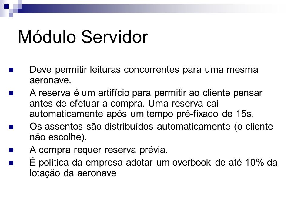 Módulo ServidorDeve permitir leituras concorrentes para uma mesma aeronave.