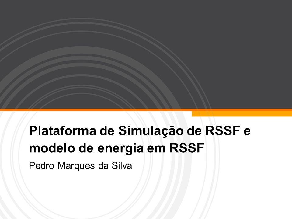 Plataforma de Simulação de RSSF e modelo de energia em RSSF