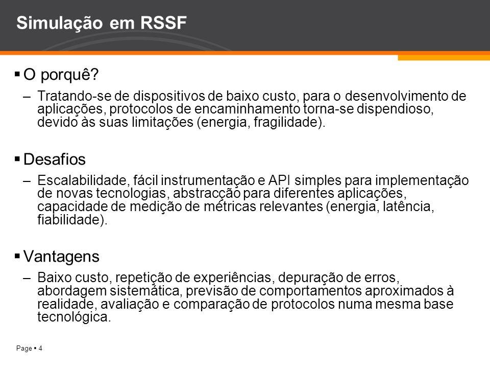Simulação em RSSF O porquê Desafios Vantagens